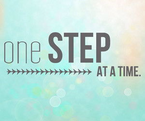 Tagged with one step at a time quotes