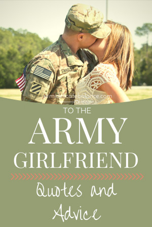 to-the-army-girlfriend-quote-and-advice.png