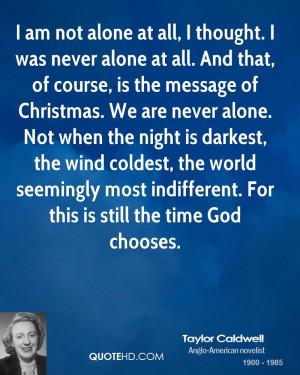 Taylor Caldwell Christmas Quotes