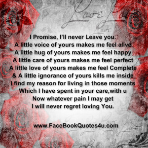 Will Never Leave You Quotes I promise, i'll never leave
