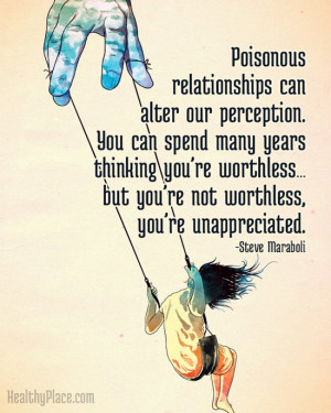 Abuse quote - Poisonous relationships can alter our perception. You ...