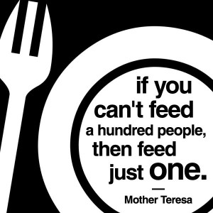... just one. ~ Mother Teresa // Inspirational quote design by http