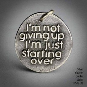 am not giving up ... Inspirational Quotes by CustomQuotesMaker, $21 ...