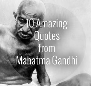 10 Quotes for Mahatma Gandhi - Yoga Travel Tree