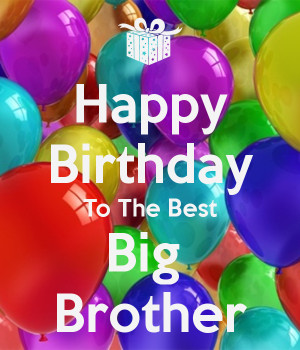 Happy Birthday Big Brother Quotes Happy big brother cake ideas More