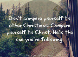 because you are following Jesus not Christians, Inspirational quotes ...