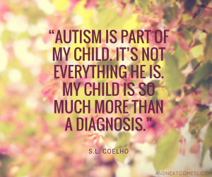 inspirational autism quotes from And Next Comes L