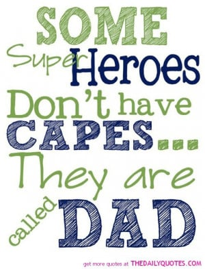 Showing (14) Pix For (I Love My Daddy Quotes And Sayings)...