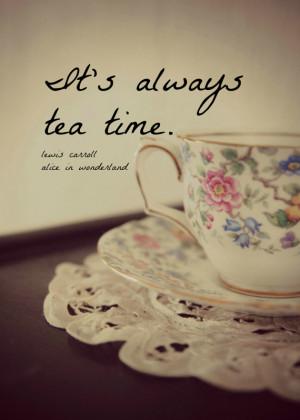 Alice in Wonderland Quote Print Lewis Carroll Hatter Always Tea Time ...