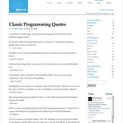 Programming Quotes. A selection of our favourite, classic programming ...