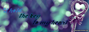 You Hold The Key To My Heart Quotes U hold the key to my heart .