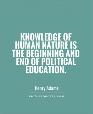 Politics Quotes Henry Adams Quotes