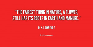 quote-D.-H.-Lawrence-the-fairest-thing-in-nature-a-flower-1-200321.png