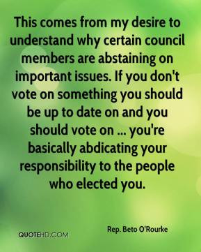 ... you don't vote on something you should be up to date on and you should