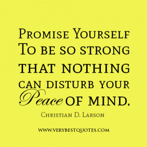promise yourself quotes, peace of mind quotes, be strong quotes