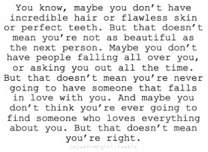 Mean You're Not Beautiful: Quote About Maybe Youre Not Perfect ...