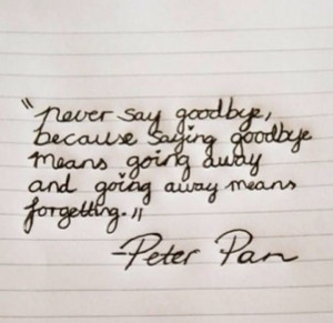 goodbye#quotes#peterpan#disney