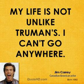jim-carrey-jim-carrey-my-life-is-not-unlike-trumans-i-cant-go.jpg