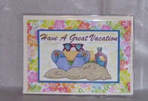 Have A Great Vacation Have a great vacation-