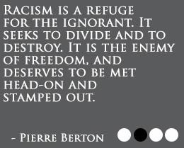 Racism quote by Pierre Berton