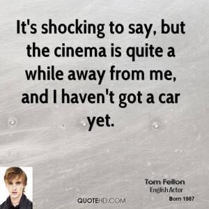 Tom Felton Car Quotes