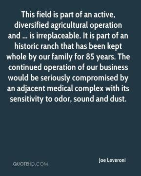 Joe Leveroni - This field is part of an active, diversified ...