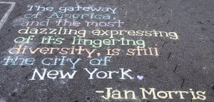 Photo: Street scribe quotes Jan Morris on the subject of New York