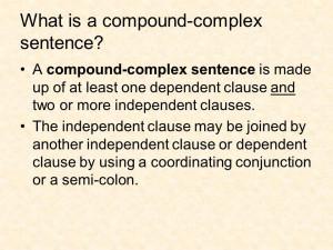 What is a compound-complex sentence? A compound-complex sentence is ...