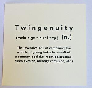 Twin Sayings...