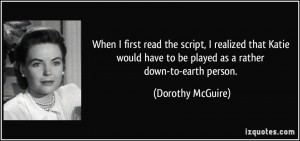 More Dorothy McGuire Quotes