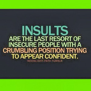 Insecure Men Quotes Resort of insecure people