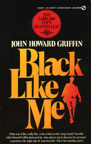 Homework help black like me book john griffin