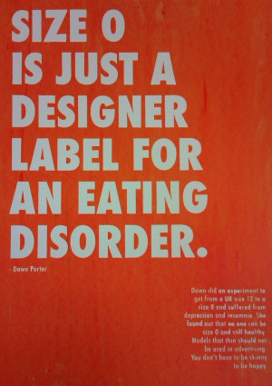 Dawn Porter quote screenprint poster (against using unhealthy size 0 ...