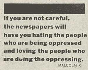 malcolm x # malcolm x quote # quote # hate # oppresion # newspaper ...