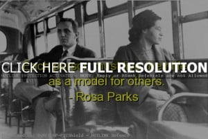 rosa parks, best, quotes, sayings, model, life, inspiring
