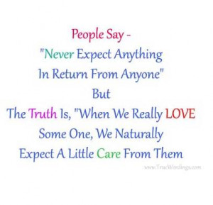 Never Expect Anything | True Saying Quote