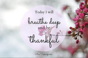 Today I Will Breath Deep