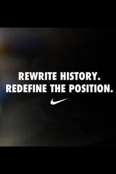 probably one of my favorite quotes ever nike quotes soccer