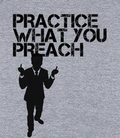 Practice What You Preach