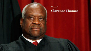 The Best Clarence Thomas Quote Of All Time