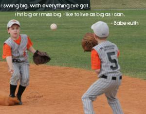 Baseball Quote: I swing big, with everything I've got.... Baseball ...