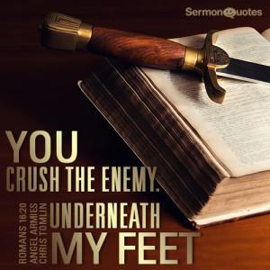 Jesus Crushes Satan For Me! • Sermon Quotes