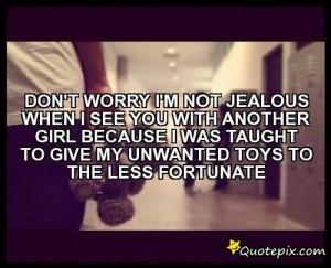 jealous girlfriend quotes im a jealous girlfriend quotes find jealous ...
