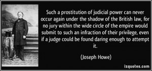 More Joseph Howe Quotes