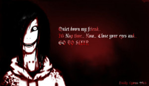 ... to sleep, jeff the killer, my dear brother jeff, quote and creepypasta