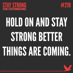 Better things are coming