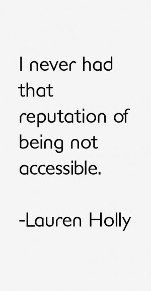 Lauren Holly Quotes amp Sayings