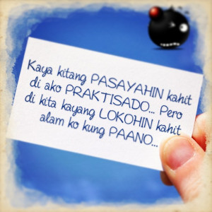 Lokohin Quotes : tagalog sad Quotes