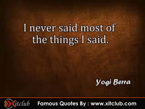 You Are Currently Browsing 15 Most Famous Quotes By Yogi Berra