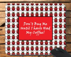 Cute Ladybug Mousepad funny coffee quotes mousepad ladybugs mousepad ...
